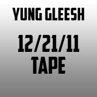 gleesh 122111tape