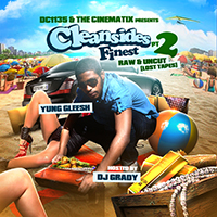 Yung_Gleesh_Cleansides_Finest_Pt2_Raw_Uncut-front-large